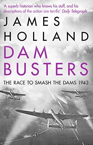 9780552163415: Dam Busters: The Race to Smash the Dams, 1943