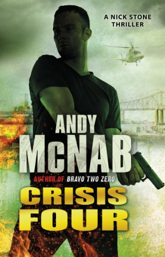 9780552163545: Crisis Four: (Nick Stone Thriller 2)