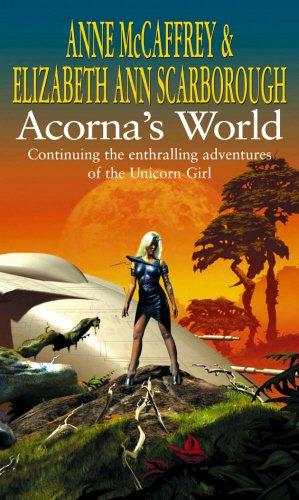 9780552163798: Acorna's World. Anne McCaffrey & Elizabeth Ann Scarborough (The Acorna Series)