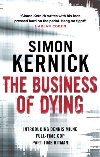 9780552164283: The Business Of Dying: (Dennis Milne 1)