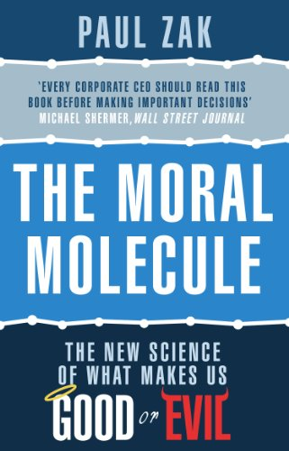 9780552164610: The Moral Molecule: the new science of what makes us good or evil