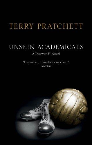 9780552165334: Unseen Academicals: (Discworld Novel 37)