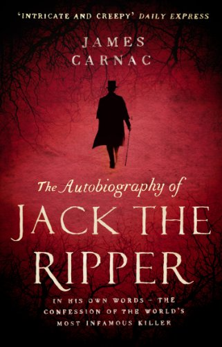 9780552165396: The Autobiography of Jack the Ripper: In His Own Words--The Confession of the World's Most Infamous Killer
