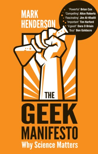 9780552165433: The Geek Manifesto: Why science matters