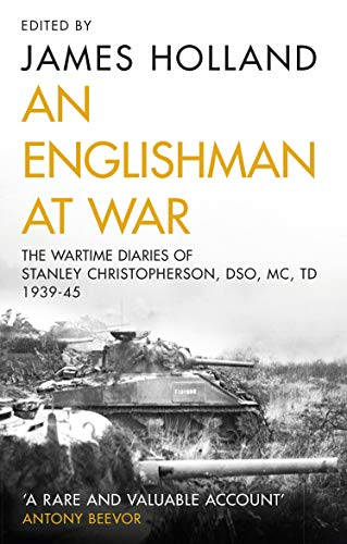 9780552165655: An Englishman at War: The Wartime Diaries of Stanley Christopherson DSO MC & Bar 1939-1945