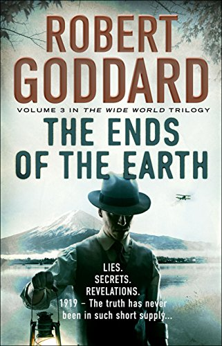 9780552167079: The Ends of the Earth: (The Wide World - James Maxted 3) (The Wide World Trilogy)