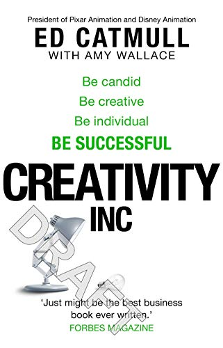 9780552167260: Creativity, Inc.: Overcoming the Unseen Forces That Stand in the Way of True Inspiration