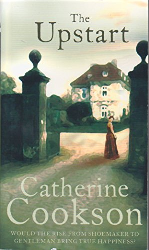 9780552168236: The Upstart by Catherine Cookson