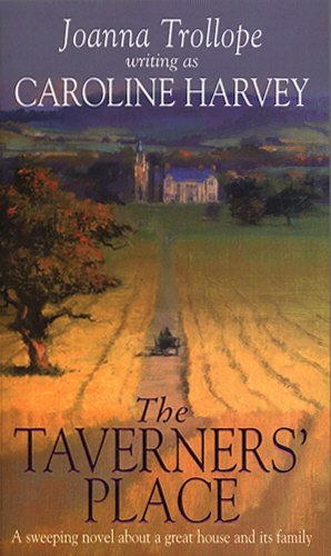 9780552168847: The Taverners' Place: A Sweeping Novel About a Great House and Its Family