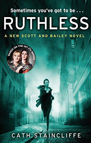 9780552168878: Ruthless (Scott & Bailey)