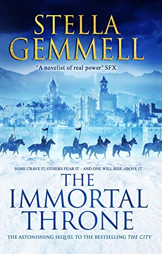The Immortal Throne (City 2): Gemmell, Stella