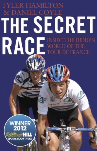 9780552169172: The Secret Race: Inside the Hidden World of the Tour de France: Doping, Cover-ups, and Winning at All Costs