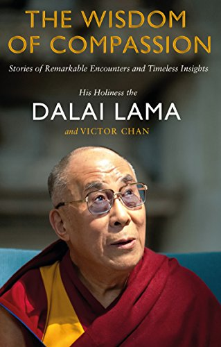 9780552169233: The Wisdom of Compassion: Stories of Remarkable Encounters and Timeless Insights