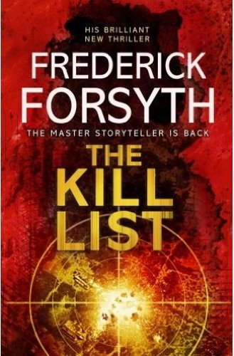 9780552170154: [Kill List] (By: Frederick Forsyth) [published: September, 2013]