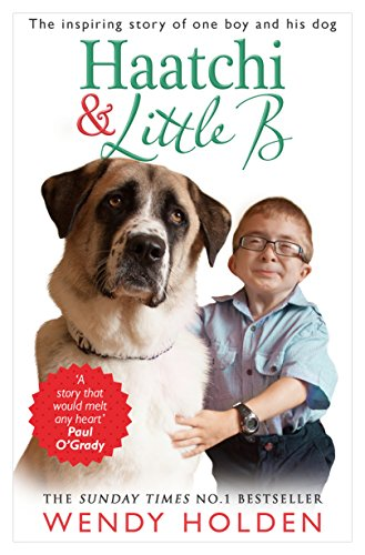 9780552170314: Haatchi & Little B: The Inspiring True Story of One Boy and His Dog