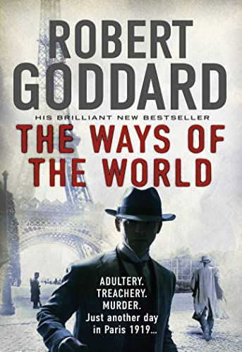 9780552170437: The Ways of the World: Paris, 1919-The Battle for Peace Begins... (The Wide World Trilogy)