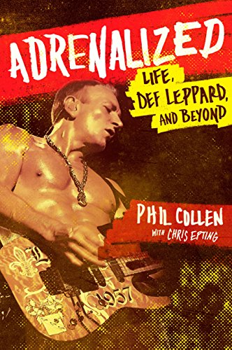 9780552170451: Adrenalized: Life, Def Leppard and Beyond