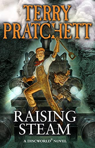 9780552170529: Raising Steam: (Discworld novel 40)