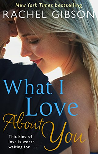 9780552170550: What I Love About You