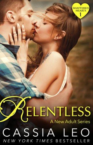 9780552170727: Relentless (Shattered Hearts 1)