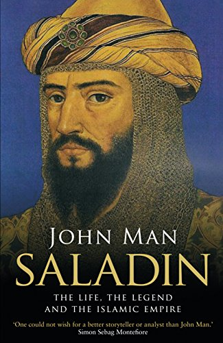 9780552170840: Saladin: The Life, the Legend and the Islamic Empire
