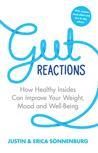 9780552171168: Gut Reactions: How Healthy Insides Can Improve Your Weight, Mood and Well-Being