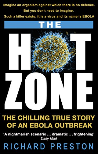 9780552171649: The Hot Zone: The Chilling True Story of an Ebola Outbreak