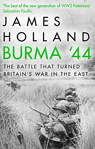 9780552172035: Burma '44: The Battle That Turned Britain's War in the East