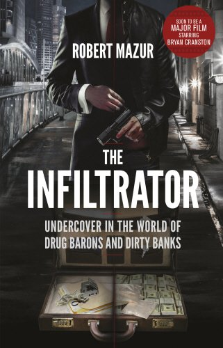 9780552172059: The Infiltrator: Undercover in the World of Drug Barons and Dirty Banks