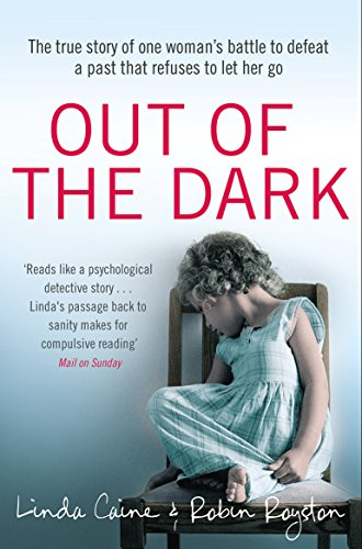 Out of the Dark: Caine, Linda