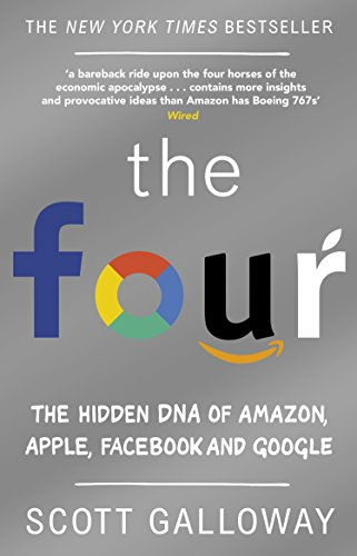 9780552173438: The Four: The Hidden DNA of Amazon, Apple, Facebook and Google