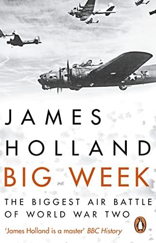 9780552173506: Big Week: The Biggest Air Battle of World War Two
