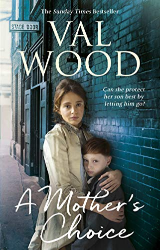 A Mother?s Choice, Val Wood: Val Wood