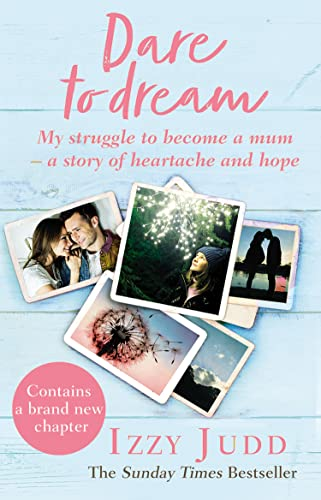 9780552174220: Dare to Dream: My Struggle to Become a Mum – A Story of Heartache and Hope