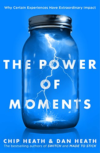9780552174459: The Power of Moments: Why Certain Experiences Have Extraordinary Impact