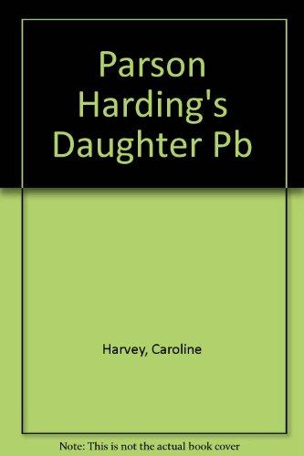 9780552204309: Parson Harding's Daughter Pb