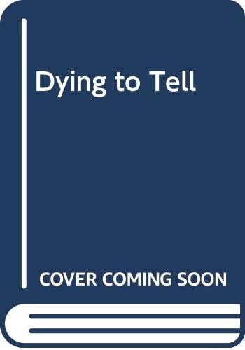 9780552211581: Dying to Tell