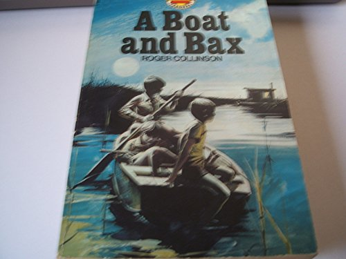 A Boat and Bax (Carousel Books): Roger Collinson
