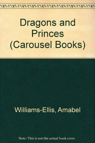 9780552520447: Dragons and Princes (Carousel Books)