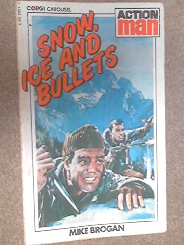 9780552520744: 'SNOW, ICE AND BULLETS'