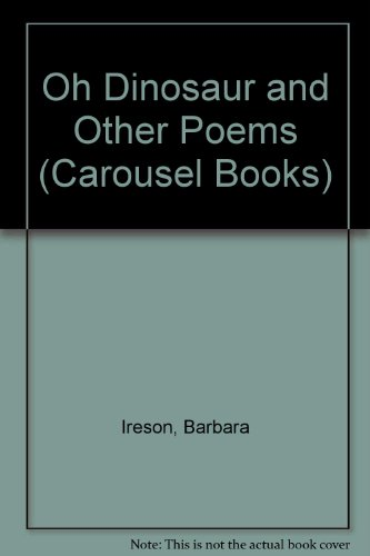 9780552520904: Oh Dinosaur and Other Poems (Carousel Books)