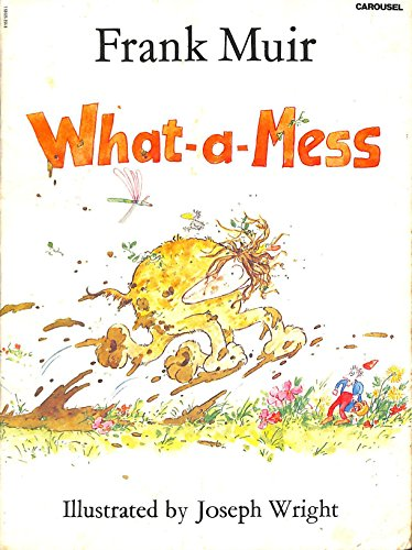 9780552521055: What-a-Mess (Carousel Books)
