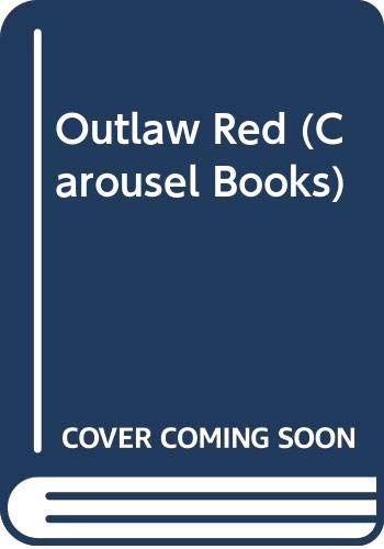 9780552521215: Outlaw Red (Carousel Books)
