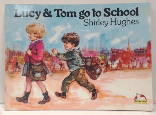 9780552521451: Lucy and Tom Go to School (Carousel Books)
