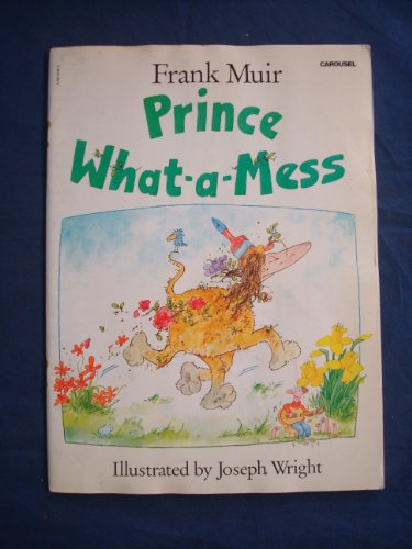 9780552521468: Prince What-a-mess (Carousel Books)