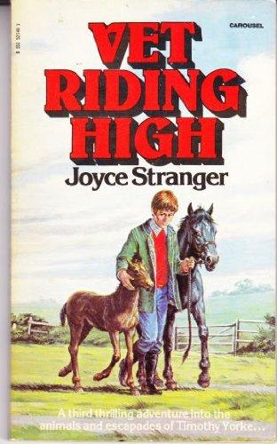 Vet Riding High (Carousel Books): Joyce Stranger