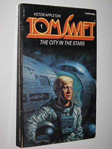 9780552521543: tom swift: the city in the stars