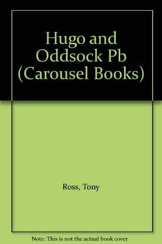 9780552521628: Hugo and Oddsock (Carousel Books)