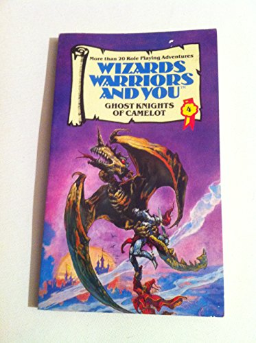 Wizards, Warriors and You: Ghost Knights of Camelot Bk. 4 (Wizards, warriors & you) (0552522864) by David Anthony Kraft