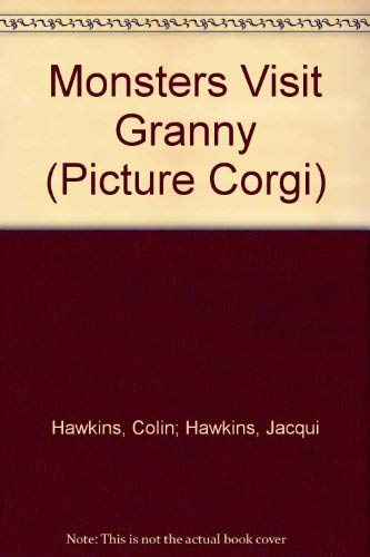 Monsters Visit Granny (Picture Corgi): Hawkins, Colin and